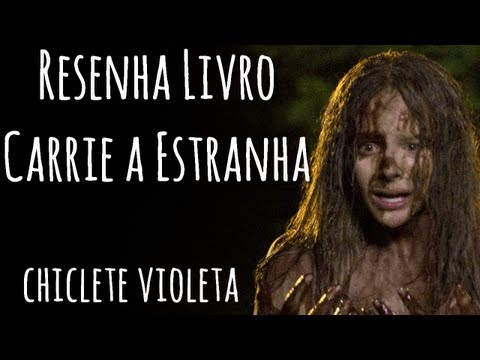Resenha Carrie a Estranha-Stephen King [Chiclete Violeta]