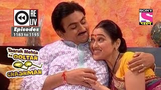 Weekly Reliv - Taarak Mehta Ka Ooltah Chashmah - 2nd June 2018 to 8th June 2018  - Ep 1183 to 1195