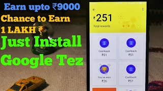 Earn Easy Money from Google Tez & chance to win 1 lakh