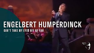 "Engelbert Humperdink   Cant Take My Eyes Off Of You (From ""Engelbert Live"")"