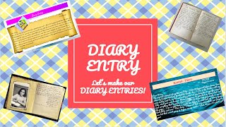 'DIARY ENTRY'- ENGLISH WRITING SKILLS ONLINE SUMMER SESSION