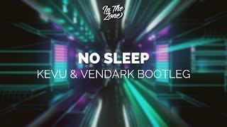 Martin Garrix Feat. Bonn   No Sleep (KEVU & Vendark Bootleg)