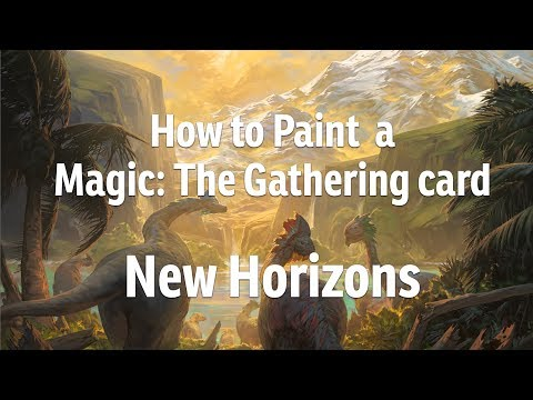How to Paint a Magic: The Gathering Card – New Horizons