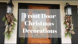 Front Door Christmas Decorating Part 1|Christmas 2018
