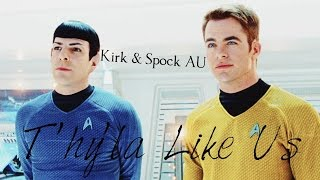 T'hy'la Like Us - Kirk/Spock [Romantic Comedy Recut]