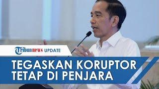 Presiden Joko Widodo Tegaskan Tak Ada Pembebasan Napi Koruptor di Tengah Corona