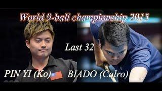 -Karlo BIADO Vs. Ko PIN YI-  World 9-ball Championship 2015 Last 32