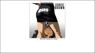 Lyrics+Vietsub] Zero - Chris Brown |Hanah|