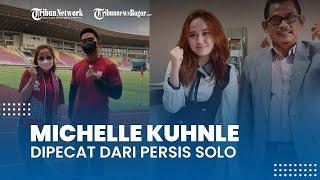 Michelle Kuhnle Dipecat dari Posisi Humas Persis Solo Tanpa Surat, Hanya Lisan dari Media Officer