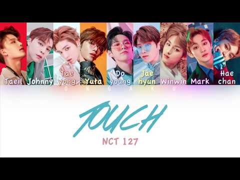 NCT 127 (엔시티 127) - TOUCH | Color Coded HAN/ROM/ENG Lyrics