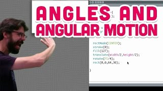 3.1: Angles and Angular Motion - The Nature of Code