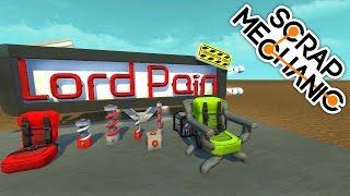 ( Scrap Mechanic ) LordPain