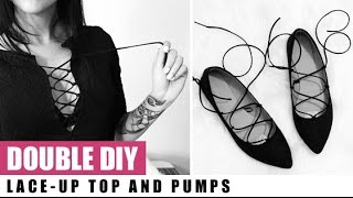 DOUBLE DIY! Lace-Up Top & Shoes   Raylene Harvey