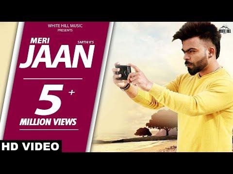 Meri Jaan  Sarthi K