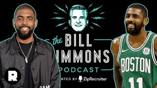 Kyrie Irving on Leaving LeBron, Boston's Future, and Empowered Players   The Bill Simmons Podcast