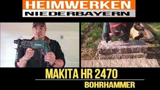 Makita Bohrhammer HR 2470  VS. Granit