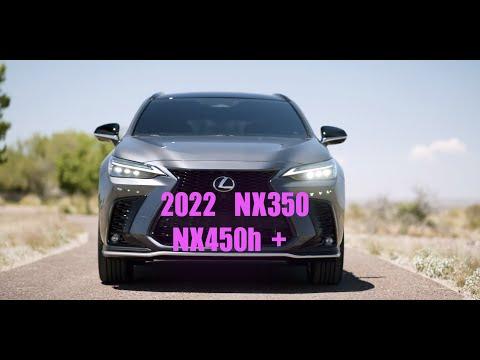 NEW LAUNCH 2022 新款 NX350/350h/450h+ price - release date -售价-配置-发售日期 - 中文字幕