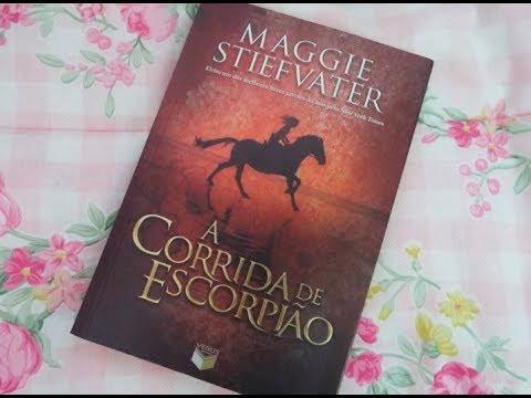 A corrida do escorpião Maggie Stiefvater