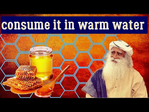 , title : 'Everyday consume a little bit of honey in warm water and see - Sadhguru about staying healthy