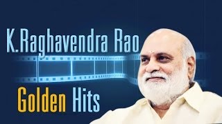K Raghavendra Rao Golden Hit Songs    Jukebox