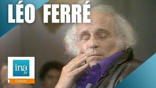 """Apostrophes : Léo Ferré  """"J"""