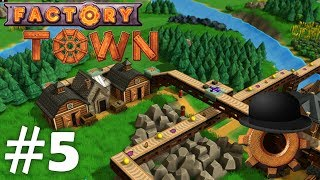 Factory Town Ep#5: Stone Shenanigans
