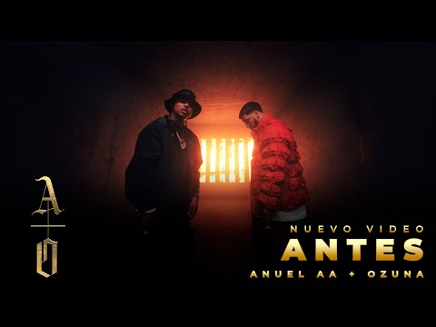 Anuel AA�9 & Ozuna - Antes