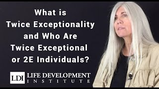 What is Twice Exceptionality and who are Twice Exceptional or 2E individuals?