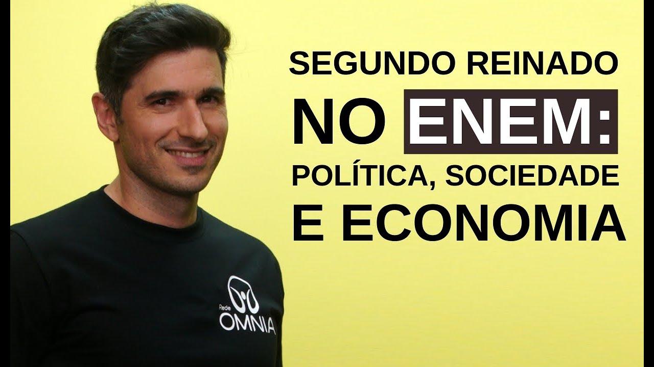 Segundo Reinado no Enem: Política, Sociedade e Economia