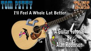 I'll Feel A Whole Lot Better - Tom Petty / The Byrds - Acoustic Guitar Lesson