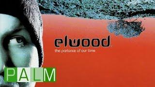 Elwood: Sundown