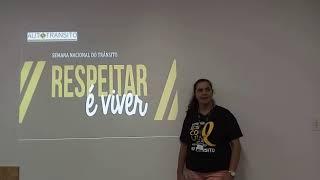 Semana Nacional de Trânsito - Profa. Viviane Panossian