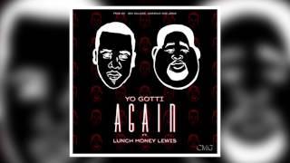 Yo Gotti ft. Lunch Money Lewis - Again (Audio)
