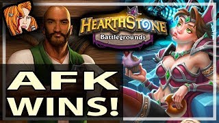 AFK ALWAYS WINS BATTLEGROUNDS - Hearthstone