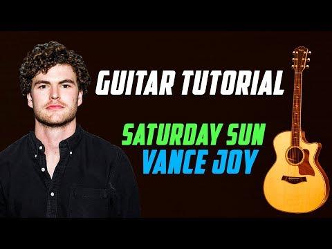 Saturday Sun - Vance Joy | Guitar Tutorial | Guitar Lesson | How to Play
