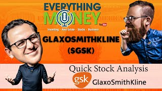GlaxoSmithKline ($GSK) - Quick Stock Analysis