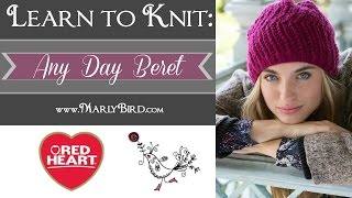 Learn to knit the All Day Beret now called the Any Day Beret