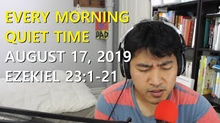 Every Morning Quiet Time (19/8/17)