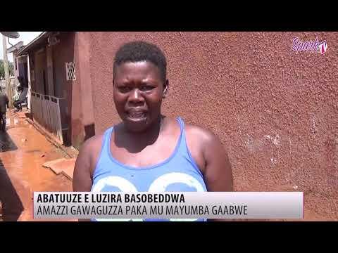 ABATUUZE E LUZIRA BASOBEDDWA: Amazzi gawaguzaa paka mayumba gaabwe