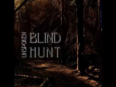 Blind Hunt - Blind Hunt - Unspoken