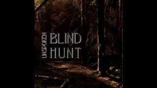 Video Blind Hunt - Unspoken