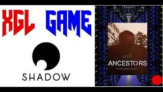 [HD] (fr) Shadow - Ancestors - Nouvelle mise à jour ...