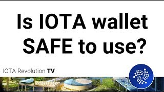 Is IOTA wallet safe to use? Are my IOTAs in the wallet?