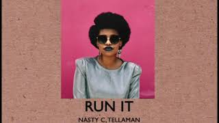 Run It By Nasty C, Tellaman Feat  Zani Sizani #LiftAsYouRise #Redbullmusic