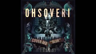 Blur   MØ (Cover By Ohsoveri)