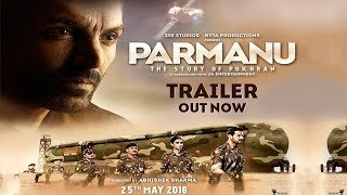 Official Trailer - Parmanu - The Story of Pokhran