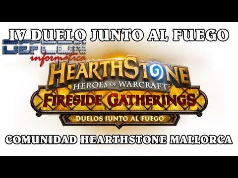 IV Duelo junto al fuego Comunidad Hearthstone Mallorca!