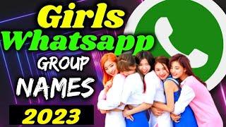 💋💋Whatsapp Group Names For Girls Group 2021 | Girls Best Whatsapp Group Name #GirlsGroupNames