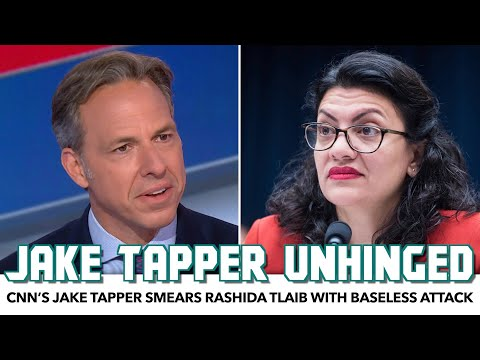 CNN's Jake Tapper Smears Rashida Tlaib With Baseless Attack
