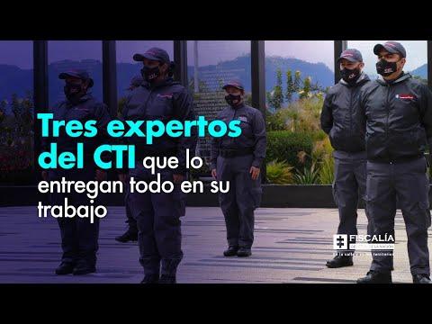 Tres expertos del CTI que lo entregan todo en su trabajo